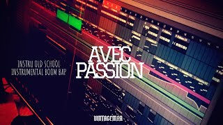 """Avec Passion"" 90s OLD SCHOOL BOOM BAP BEAT HIP HOP INSTRUMENTAL"