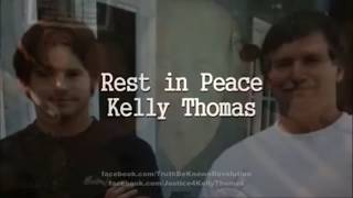 The Heart breaking Story Of Kelly Thomas