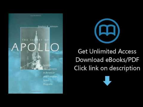 Download The Secret of Apollo: Systems Management in American and European Space Programs (New S PDF