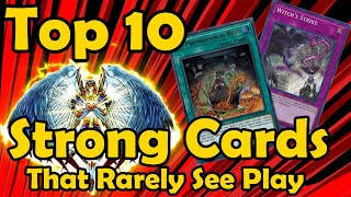 Top 10 Strong Cards That Rarely See Play in YuGiOh