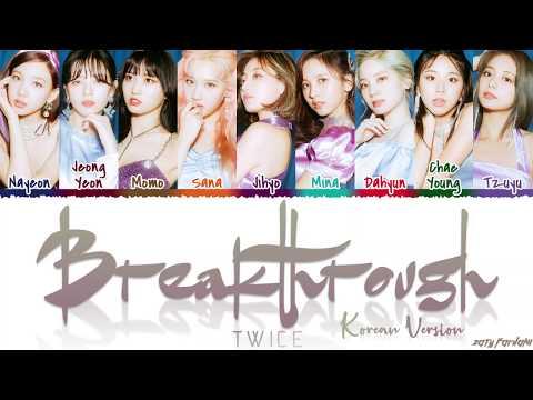 TWICE (트와이스) - 'BREAKTHROUGH' (Korean Ver.) Lyrics [Color Coded_Han_Rom_Eng]