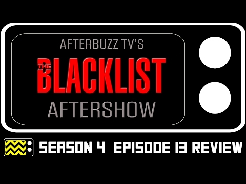 The Blacklist Season 4 Episodes 13 & 14 Review & After Show | AfterBuzz TV
