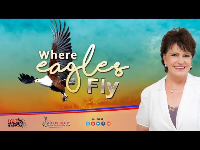 Where Eagles Fly - Birthing a Vision - Prayer School with Suzette Hattingh / Ep05