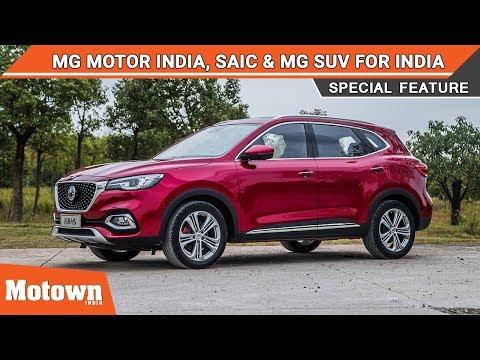 MG Motor India, SAIC & New SUV for India | Motown India