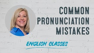 Pronunciation mistakes in English | ABA English