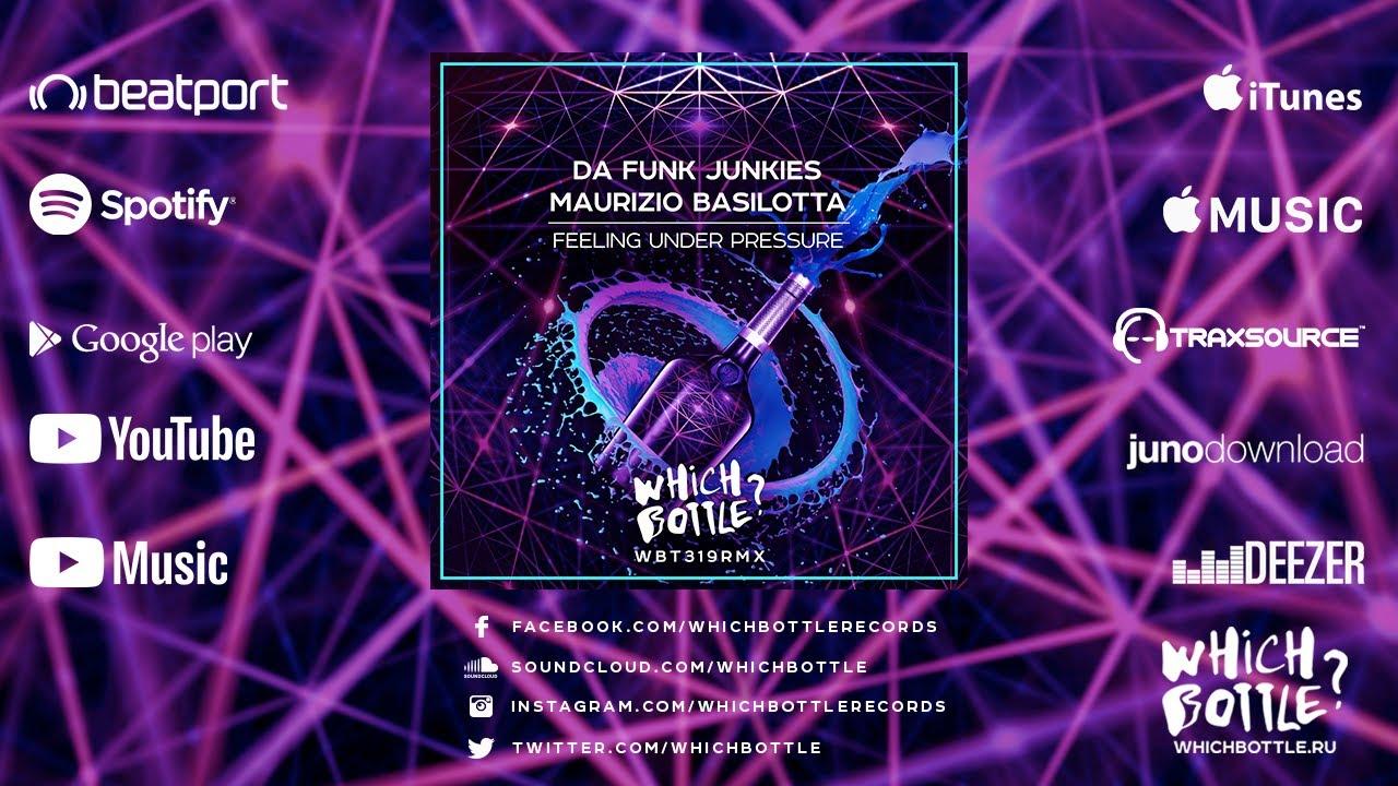 Da Funk Junkies, Maurizio Basilotta - Feeling Under Pressure (Radio Edit)