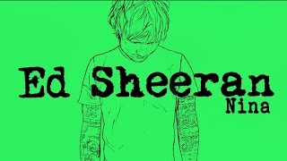 Ed Sheeran - Nina[Legendado/Lyric]