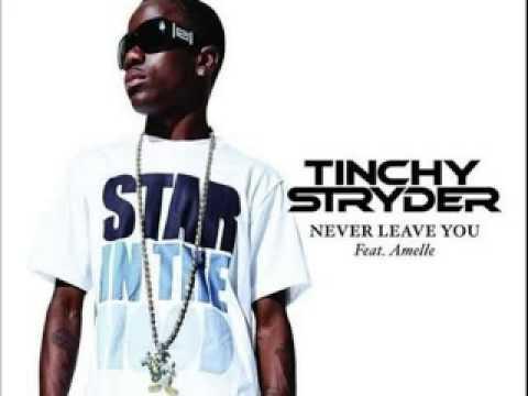 Tinchy Stryder ft Amelle Never Leave You Lyrics