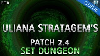 diablo 3 uliana stratagem s set dungeon guide patch 2 4
