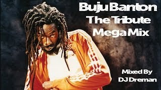 Buju Banton - The Tribute Mega Mix @DJDreman
