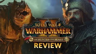 THE HUNTER & THE BEAST DLC | REVIEW - Total War: Warhammer 2 DLC