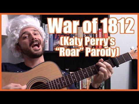 """War of 1812 (Katy Perry """"Roar"""" Parody) - @MrBettsClass"""