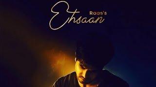 Ehsaan : Raas (Official Song) Latest Punjabi Songs 2019 | Geet MP3