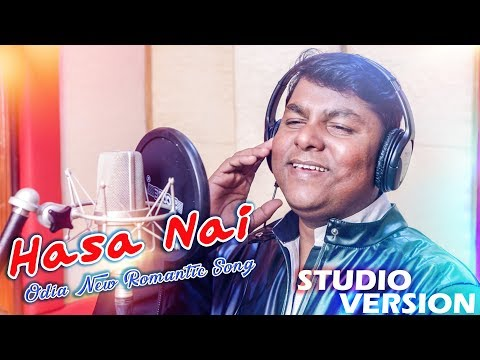 Hasa Nai - Odia New Romantic Song - Karuna Kar - Shantiraj - HD Videos
