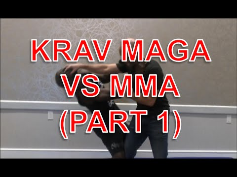 Krav Maga Vs MMA (Part 1)
