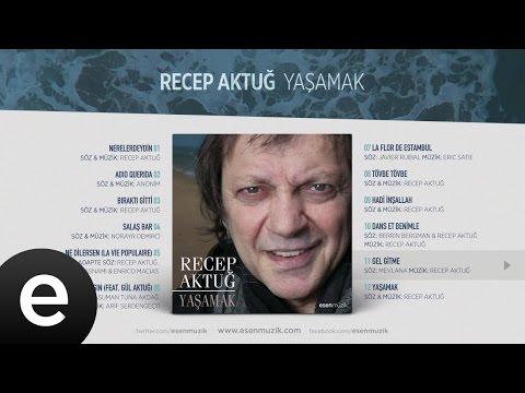 Gel Gitme (Recep Aktuğ) Official Audio #gelgitme #recepaktuğ
