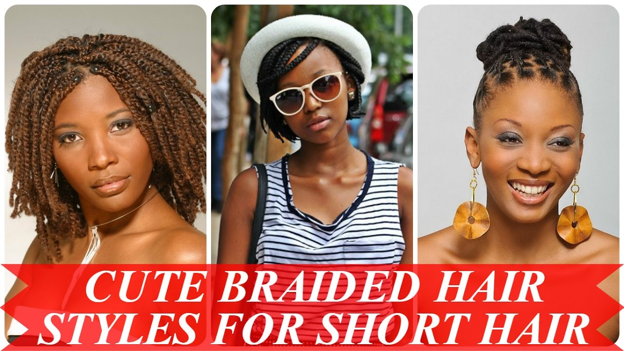 Cute braided hairstyles for short african american hair ...