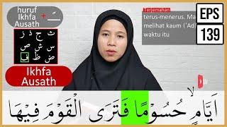 Download PEMBAHASAN TAJWID SURAH AL HAQQAH AYAT 7-8 + ARTINYA, CARA BACA & CONTOH PENGUCAPANNYA - EPS 139