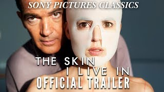 The Skin I Live In | Official Trailer HD (2011)