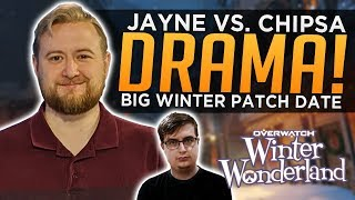 Overwatch: Jayne vs. Chipsa DRAMA! - BIG Winter Patch Release Date