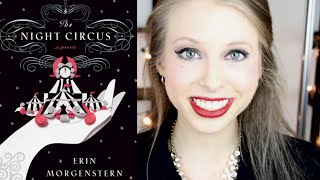 THE NIGHT CIRCUS BY ERIN MORGENSTERN | booktalk with XTINEMAY Thumbnail