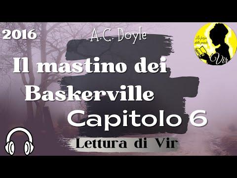 Arthur Conan Doyle: Il mastino dei Baskerville - Capitolo 6 - Audiolibro [Lettura di Vir]