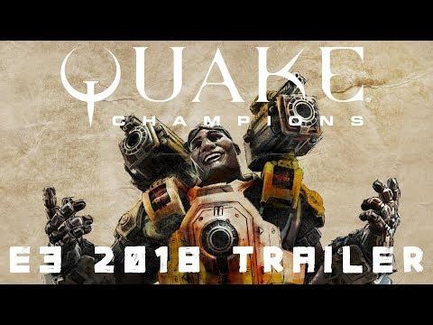 Quake Champions Official E3 2018 Trailer