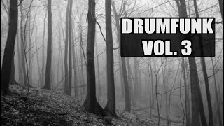 Drumfunk Mix Vol. 3