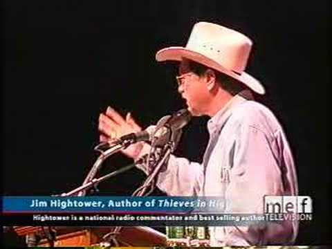 Jim Hightower: Thieves in High Places (3 of 3)