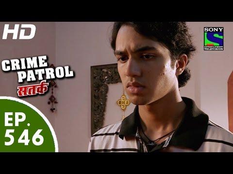 Crime Patrol - क्राइम पेट्रोल सतर्क - Episode 546 - 21st August, 2015 thumbnail