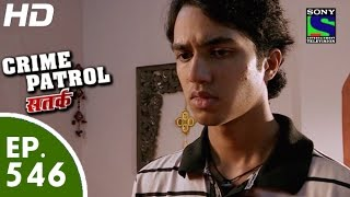 Repeat youtube video Crime Patrol - क्राइम पेट्रोल सतर्क - Episode 546 - 21st August, 2015