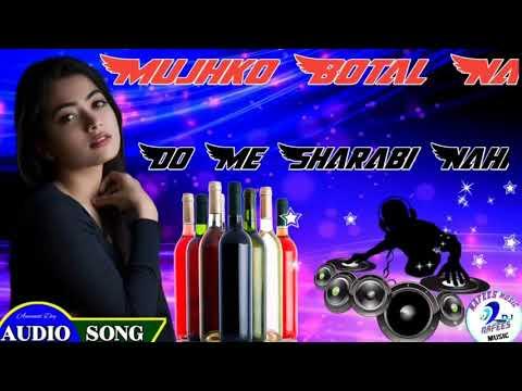 mujhko_botal_na_do_me_sharabi_nahi-2021-hindi-dholki-mix-dj-song-nafees-raj-समरहदा-rbl