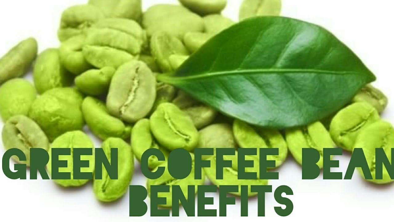 Green Coffee Beans Benefits Amazing Benefits Of Green Coffee