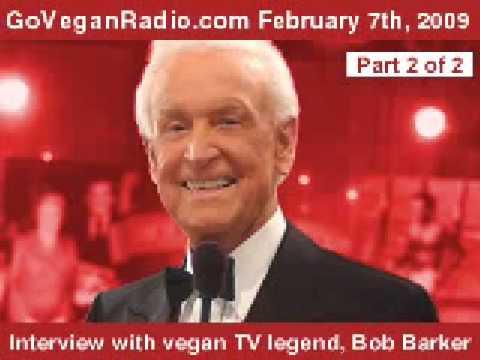 Bob Barker interview on Go Vegan Radio (2 of 2)