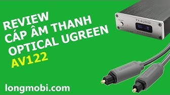 Review - Cáp âm thanh optical UGREEN AV122 - longmobi