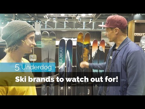 5 UNDERDOG SKI BRANDS TO WATCH OUT FOR