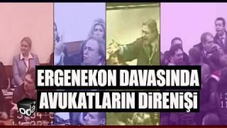 Ergenekon Davasında avukatların direnişi