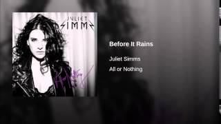 Before It Rains by Juliet Simms