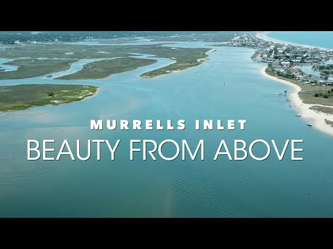 Murrells Inlet Beauty From Above with Drone Videographer Steve Tanner