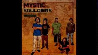 MYSTIC SOULDIERS - Dem a come - (Showcase 2013)