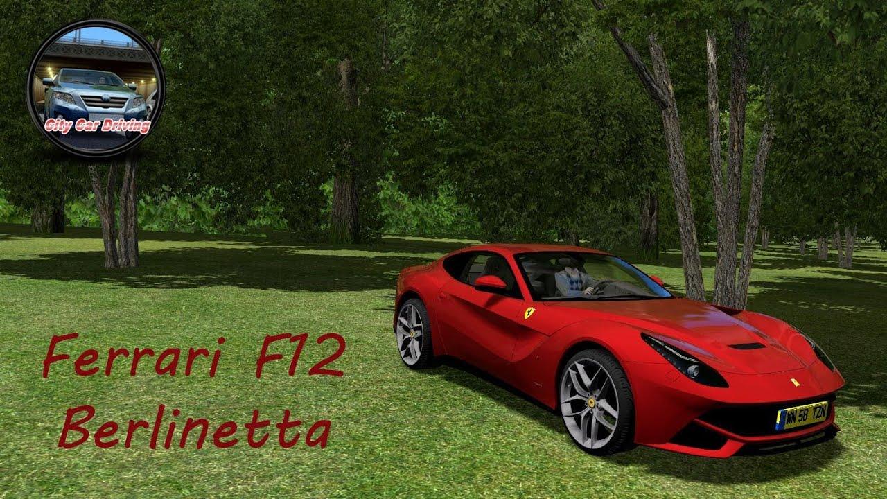 city car driving   ferrari f12 berlinetta   1.2.2 / 2.2.7 +
