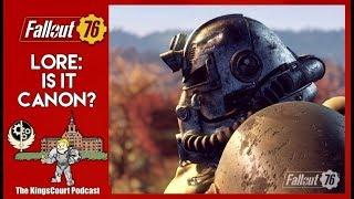 Fallout 76 Lore: Is It Canon? (KingsCourt #7)