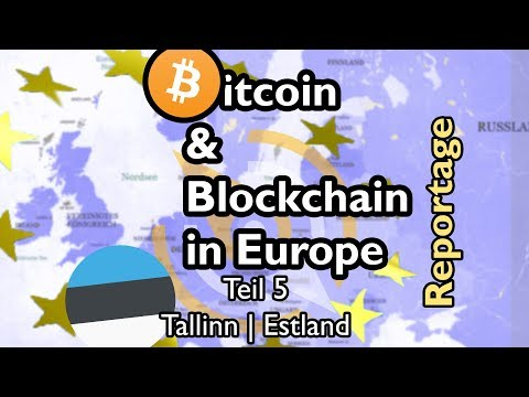 Bitcoin & Blockchain in Europe Teil 5 - Tallinn | Estland with english subtitles
