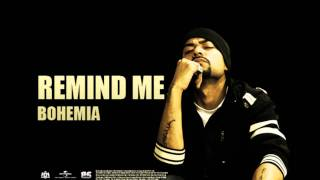 Watch Bohemia Remind Me video