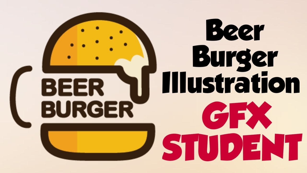 Beer Burger Logo Adobe Illustrator Gfx Student Youtube