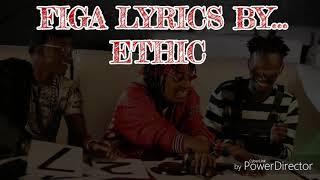 figa-lyrics---ethic-official-lyrics