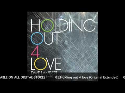 Dave Lambert & Sir G feat. Terri B - Holding Out 4 Love (Housetrap Remix)