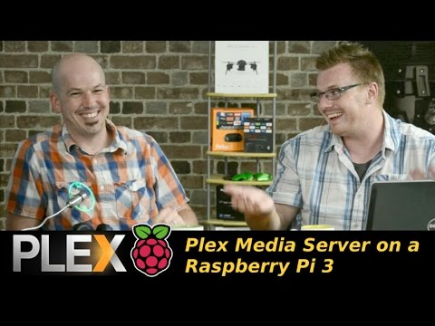 Plex Media Server on Raspberry Pi 3