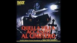 Quella villa accanto al cimitero (Walter Rizzati) (FULL OST)