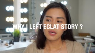 Gambar cover WHY I LEFT ECLAT STORY?